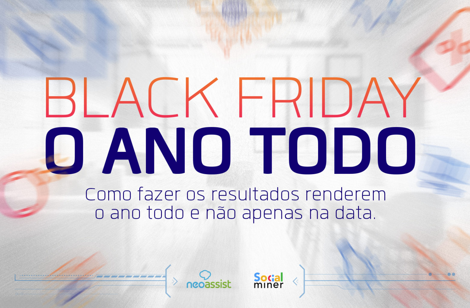 black friday o ano todo