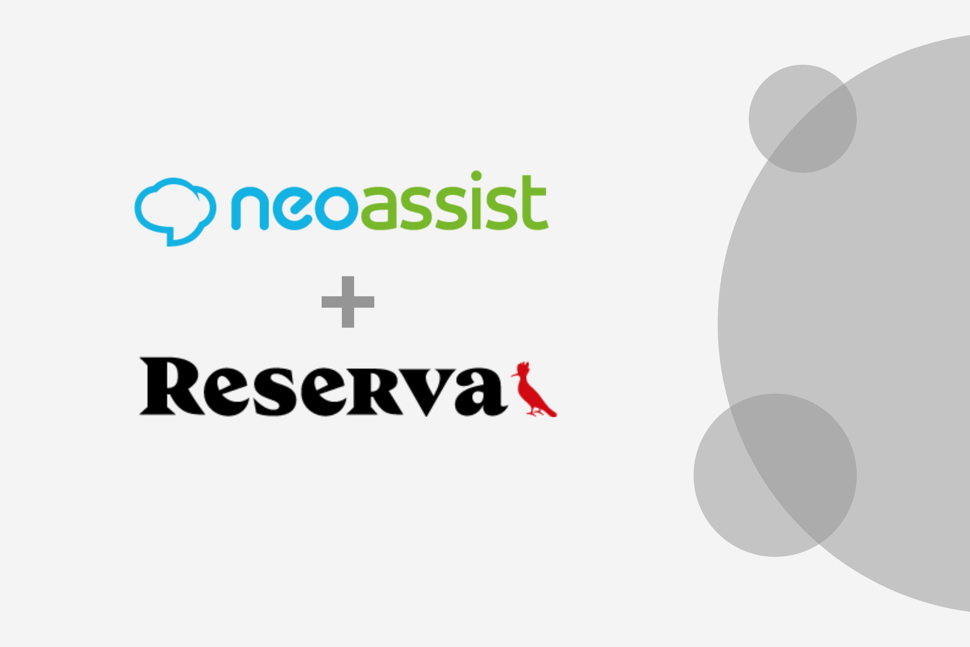 Reserva e NeoAssist: uma parceria eficiente